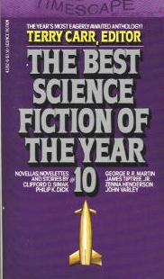 Best Science Fiction of the Year 10. Terry Carr, Timescape 1981