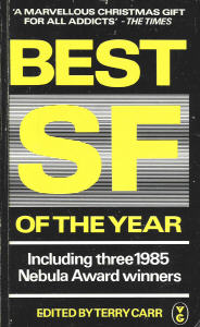 Best Science Fiction of the Year 14. ed Terry Carr. 1985
