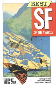Best Science Fiction of the Year 15. ed Terry Carr. 1986