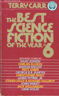 Best Science Fiction of the Year 6. ed Terry Carr. 1977