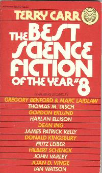 Best Science Fiction of the Year 8. ed Terry Carr. 1979