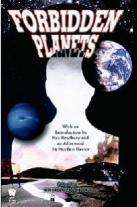 Forbidden Planets, edited by Peter Crowther, DAW Books 2006
