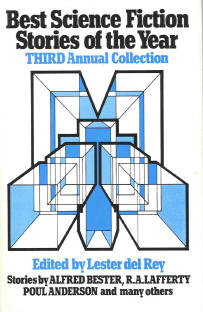 Best Science Fiction Stories of the Year, Third Annual Collection. ed. del Rey, 1974