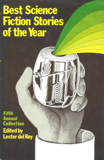 Best Science Fiction Stories of the Year Fifth Annual Collection. ed. del Rey, 1976