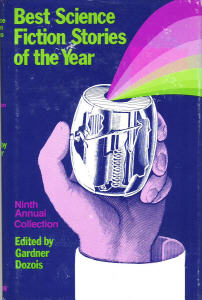 Best Science Fiction Stories of the Year Ninth Annual Collection. ed. Dozois. 1980