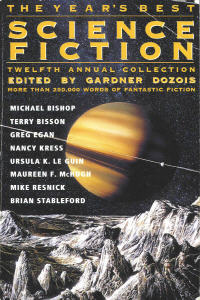 Year's Best Science Fiction, 12th Annual Collection. Gardner Dozois. 1995