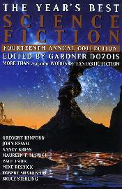Year's Best Science Fiction, 14th Annual Collection. Gardner Dozois. 1997