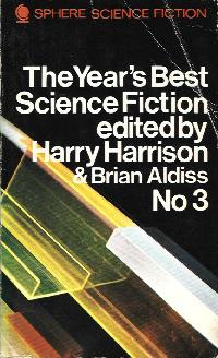Best SF: 1969. edited by Harry Harrison and Brian Aldiss. 1970