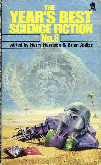 Best SF: 1974. edited by Harry Harrison and Brian Aldiss. 1975