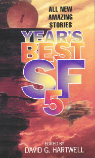 Year's Best SF 5. David G. Hartwell. Eos Books 2000