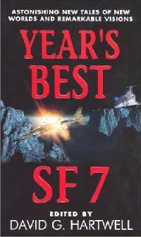 Year's Best SF 7. David G. Hartwell. Eos Books 2002