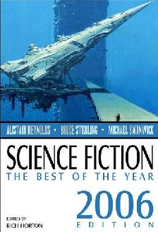 Science Fiction : The Best of the Year 2006 Edition - edited by Rich Horton, Prime Books, September 2006