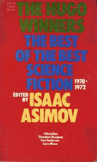 The Hugo Winners Volume 3 (i)1970-1972, ed Isaac Asimov