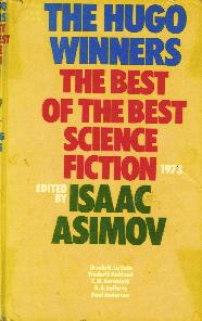 The Hugo Winners Volume 3(Part II) - 1973, ed Isaac Asimov