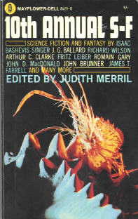The Tenth Annual of the Year's Best SF. Judith Merril. Simon & Schuster 1965