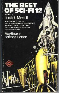 Best SF 12. Judith Merril. Simon & Schuster 1967