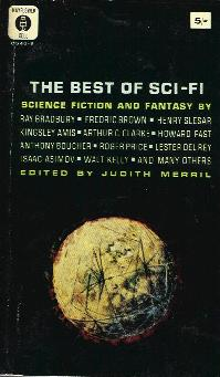 The Sixth Annual of the Year's Best SF. Judith Merril. Simon & Schuster 1961