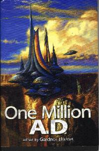 One Million A.D., ed Gardner Dozois, SFBC 2005