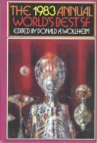 The 1983 Annual World's Best SF. edited by Donald A. Wollheim. DAW, 1983