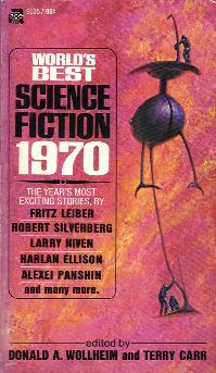 World's Best Science Fiction : 1970. Donald Wollheim/Terry Carr (eds), 1970