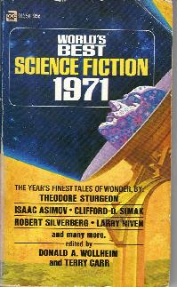 World's Best Science Fiction : 1971. Donald Wollheim/Terry Carr (eds), 1971