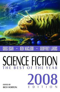 Rich Horton. Science Fiction The Best of the Year 2008 Edition.