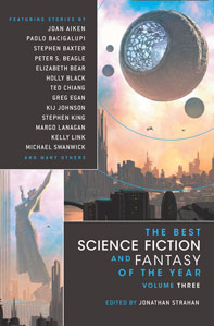 Jonathan Strahan. The Best Science Fiction and Fantasy of the Year. Volume 3.