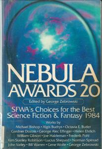 Nebula Awards 20. (ed George Zebrowski, Harcourt Brace Jovanovich, 1985).